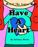 Cover for 'Have A Heart'