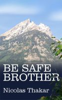 Cover for 'Be Safe Brother'