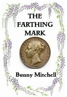 Cover for 'The Farthing Mark'