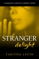 Cover for 'Stranger Delight (Desperately Delicious Series)'