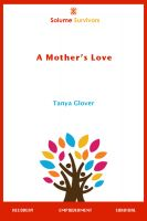 Cover for 'Solume Survivors: A Mother's Love'