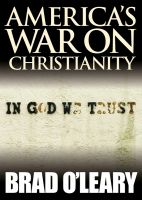 Cover for 'America's War on Christianity'