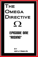 "Cover for 'The Omega Directive Episode One ""Rising""'"