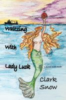 Cover for 'Waltzing With Lady Luck'
