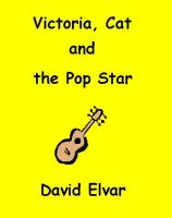 Cover for 'Victoria, Cat and the Pop Star (Snippets)'