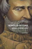 Cover for 'SCROLLS OF LUKE IMPERIAL TRADING GUIDE'