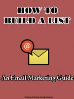 Cover for 'How To Build A List: An Email Marketing Guide'