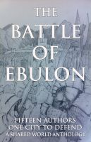 Cover for 'The Battle of Ebulon'