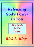 Cover for 'Releasing God's Power in You! - The Battle is not Yours!'