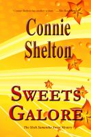 Cover for 'Sweets Galore: The Sixth Samantha Sweet Mystery'