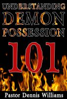 Cover for 'Understanding Demon Possession 101'