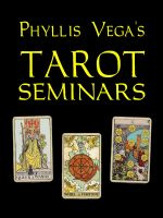 Cover for 'Phyllis Vega's Tarot Seminars'