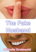 Cover for 'The Fake Husband'