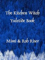 Cover for 'The Kitchen Witch Yuletide Book'