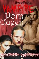 Cover for 'Vampire Porn Queen: HorrorErotik 2'