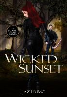 Cover for 'Wicked Sunset (Sunset Vampire Series, Book 4)'