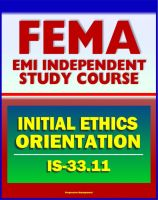 Cover for '21st Century FEMA Study Course: Initial Ethics Orientation 2011 (IS-33.11)'