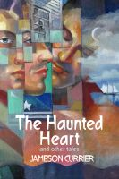 Cover for 'The Haunted Heart and Other Tales'