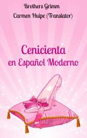 Cover for 'Cenicienta en Español Moderno (Translated)'