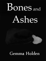 Cover for 'Bones and Ashes'