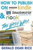 Cover for 'How to Publish on Kindle, Smashwords, & Nook the Easy Way!'