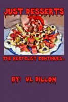 Cover for 'Just Desserts - The Recyclist contintinues....'