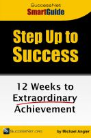Cover for 'Step Up To Success: 12 Weeks to Extraordinary Achievement'