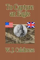 Cover for 'To Capture An Eagle'