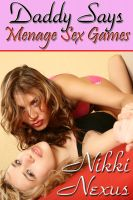 Cover for 'Daddy Says : Ménage Sex Games'