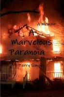 Cover for 'A Marvelous Paranoia (A Memoir)'