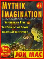 Cover for 'Mythik Imagination #1'