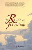 Cover for 'The River of Forgetting - A Memoir of Healing from Sexual Abuse'