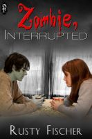 Cover for 'Zombie, Interrupted'