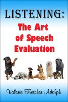 Cover for 'Listening: the Art of Speech Evaluation'