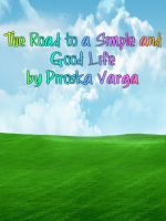 Cover for 'The Road to a Simple and Good Life'