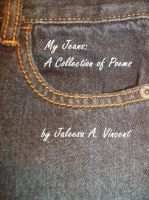 Cover for 'My Jeans: A Collection of Poems'