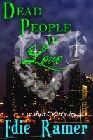 Cover for 'Dead People In Love'