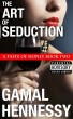 The Art of Seduction: A Taste of Honey Book Two by Gamal Hennessy