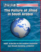 Cover for 'The Failure of Jihad in Saudi Arabia - AQAP, al-Qa'ida on the Arabian Peninsula, East Riyadh Bombing, al-Nashiri'
