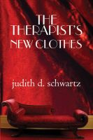 Cover for 'The Therapist's New Clothes'