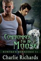 Cover for 'Compromises for His Moose'