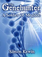 Cover for 'The Genehunter #4 - A Soldier Of Megiddo'