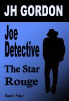 Cover for 'Joe Detective:  The Star Rouge (Book Four)'