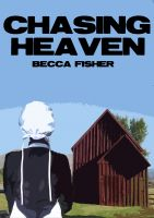 Cover for 'Chasing Heaven (Amish Romance)'