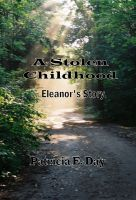Cover for 'A Stolen Childhood, Eleanor's Story'