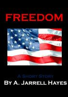 Cover for 'Freedom: A Short Story'