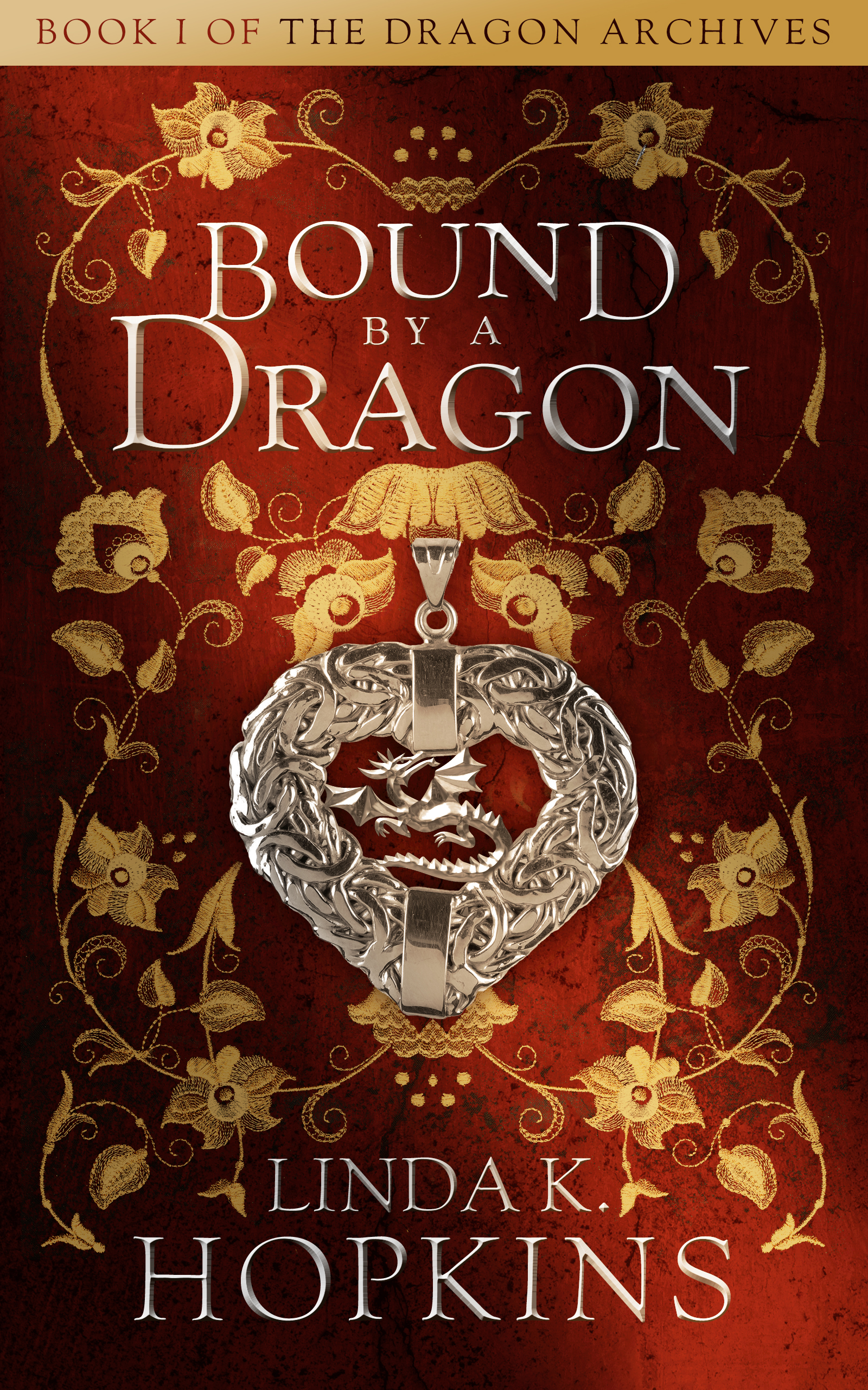 Linda K Hopkins - Book I of The Dragon Archives: Bound by a Dragon