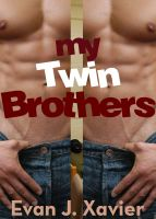 Cover for 'My Twin Brothers (Gay Erotic Stories #5) (All in the Family)'