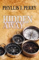 Cover for 'HIDDEN AWAY ...The Craze of Geocaching!'