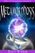 Metamorphosis by Katy Winter